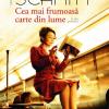 """""""Cea mai frumoasă carte din lume şi alte povestiri"""" de Eric-Emmanuel Schmitt"""