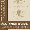 """""""Sălaj – oameni şi opere. Dicţionar bibliografic"""""""