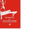 """""""Zvrncul Pyt sau Jocul de-a mortiţa"""" de Andrei Trocea, lansat la Librăria Cărtureşti"""