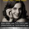 """When Jazz meets Brazil"", cu Irina Sârbu și Ion Mureșan, la Palatele Brâncovenești Mogoșoaia"