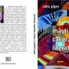 """Un nou volum semnat de Rodica Grigore: """"Măşti, caligrafie, literatură"""""""