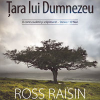 """""""Ţara lui Dumnezeu"""" de Ross Raisin"""