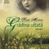 """Grădina uitată"" de Kate Morton, la Humanitas Fiction"