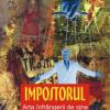 """""""Impostorul"""" de Viorel Savin"""
