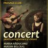 """Maria Răducanu şi Maxim Belciug, """"Concert pentru privighetoare şi chitară"""