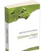 """""""Misticism şi logică"""" de Bertrand Russell, laureat al Premiului Nobel pentru Literatură în anul 1950"""