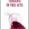"""Tragedie în trei acte"" de Agatha Christie"