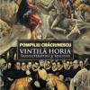"""""""Vintilă Horia: transliteratură şi realitate"""" de Pompiliu Crăciunescu"""