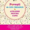 Două ore de poveste şi ateliere pentru copii, la Institutul Cultural Român