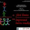 Tabără de Meşteşuguri Artistice Tradiţionale pentru Copiii şi Tinerii cu Dizabilităţi