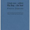 """""""Câinele meu – sufletul/ My Dog – the Soul"""" de Floarea Ţuţuianu"""