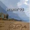 """Beirut '75"" de Ghada Samman"