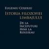 """""""Istoria filozofiei limbajului de la începuturi până la Rousseau"""" de Eugen Coșeriu"""