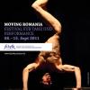 """""""MOVING ROMANIA"""", primul festival de dans contemporan românesc în Germania"""