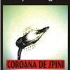 """""""Coroana de spini"""" de Ioan Piţoiu Dragomir"""