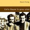 """Gellu Naum în gros-plan"" de David Esrig"