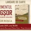 """""""Experimentul Târgşor- Începutul represiunii comuniste"""" de Victor Roşca"""