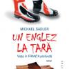 """""""Un englez la ţară. Viaţa în Franţa profundă"""" de Michael Sadler"""