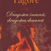 """""""Dragostea încurcă, dragostea descurcă"""" de Rabindranath Tagore"""