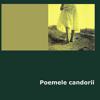 """""""Poemele candorii"""" de Ion Căliman"""