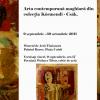 """""""Colecţia Körmendi-Csák"""", la Muzeul de Artă din Timişoara"""