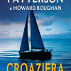 """Croazieră"" de James Patterson & Howard Roughan"