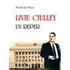 """""""Liviu Ciulley – un reper"""" de Nicolae St. Noica"""