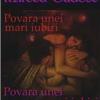 """Povara unei mari iubiri"" de Mircea Tudose"