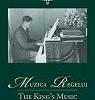"""""""Muzica Regelui"""" dezvăluie melodiile preferate ale Majestăţii Sale Regele Mihai I"""