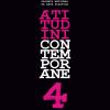 """""""Atitutdini Contemporane, ediţia a IV-a, 2011"""""""