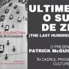 """""""Ultimele o sută de zile/The las hundred days"""" – discuţie şi prezentare de carte cu scriitorul Patrick McGuinness"""