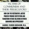 """Victims of Communism and their persecutors"" de Gabriel Teodor Gherasim"