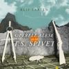 """""""Operele alese ale lui T.S. Spivet"""" de Reif Larsen"""