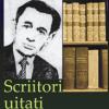 """""""Scriitori uitaţi"""" de Nae Antonescu"""