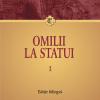 """""""Omilii la statui"""" (volumele I-II) de  Ioan Gură de Aur"""