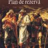 """""""Plan de rezervă"""" de Eugen Uricaru"""