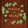 """""""Magia lui Briar"""" şi """"Magia lui Daja"""" de Tamora Pierce"""