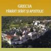 """""""Grecia – pământ sfânt şi apostolic"""" de Constantin Pădureanu"""