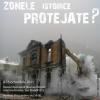 """Expoziţia """"Cine protejează zonele protejate?"""", la Muzeul Naţional al Ţăranului Român"""