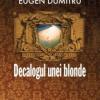 """""""Decalogul unei blonde"""" de Eugen Dumitru, lansat la Cluj"""