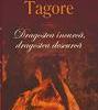 """""""Dragostea încurcă, dragostea descurcă"""" de Rabindranath Tagore, lansat la Bucureşti"""