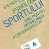 """""""Psihologia sportului"""" de Stephen J. Bull"""