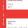 Creaţia literară într-o lume în criză. Scriitori în dialog: Rafael Argullol şi Corin Braga