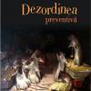"""""""Dezordinea preventivă"""" de Matei Vişniec"""