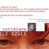 """""""Miracole cotidiene – Zoe Eisele Szucs"""", expoziţie retrospectivă"""
