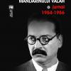 """""""Memoriile mandarinului valah. Jurnal 1954-1956"""" de Petre Pandrea"""