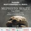 """Mephisto Waltz"""" din St. Petersburg, la ediţia a VII-a a festivalului """"Măşti Europene…la Masca"""" din Bucureşti"""