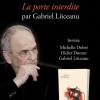 """""""La porte interdite"""" de Gabriel Liiceanu, lansare la Institutul Francez din Bucureşti"""