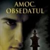 """""""Amoc obsedatul (Jucătorul de şah)"""" de Stefan Zweig"""