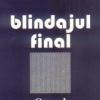 """""""Blindajul final"""" de Angela Marinescu"""